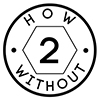 How2Without
