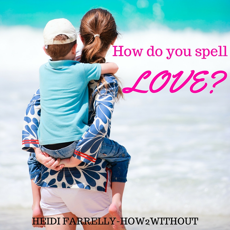 How do you spell love?
